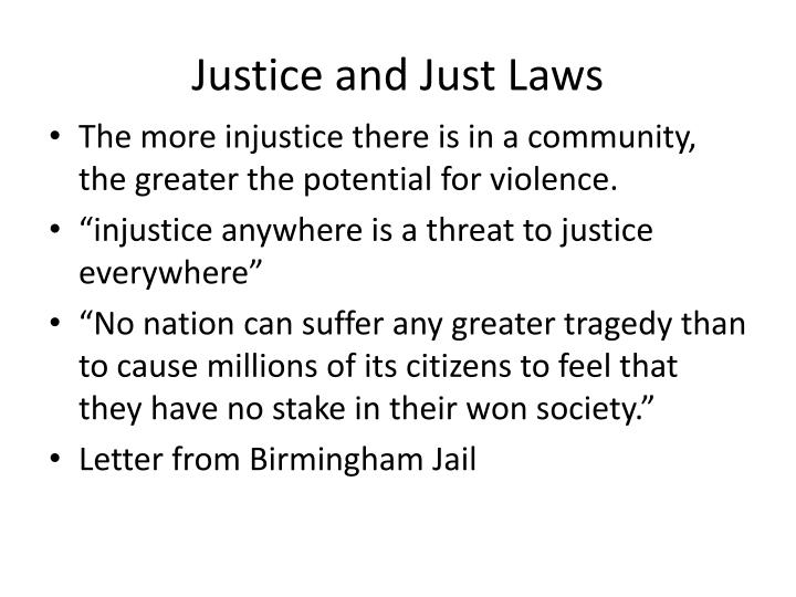 Justice and Just Laws