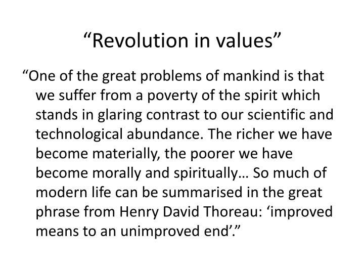 """""""Revolution in values"""""""