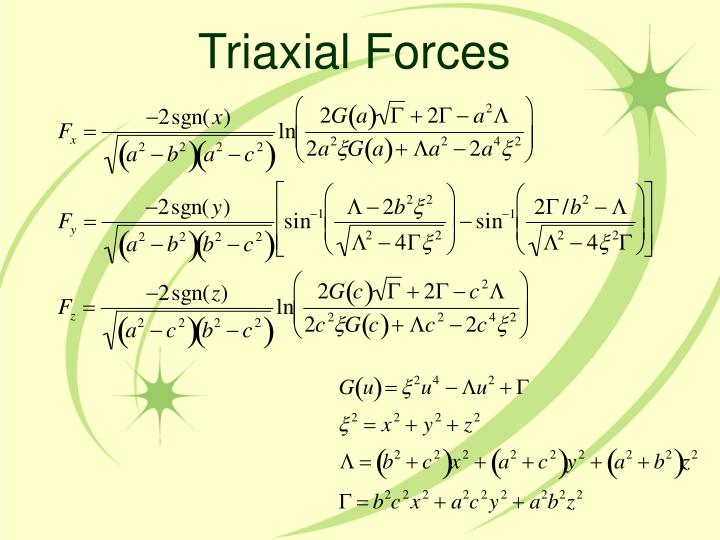 Triaxial Forces