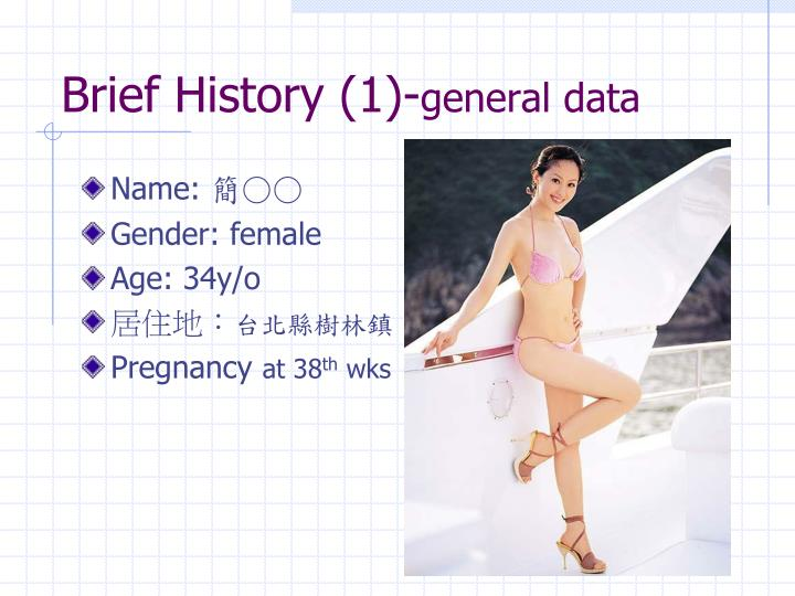 Brief history 1 general data