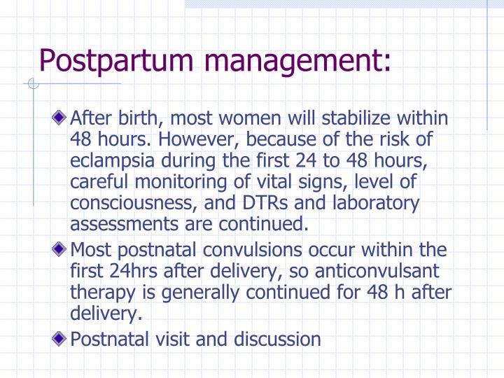 Postpartum management: