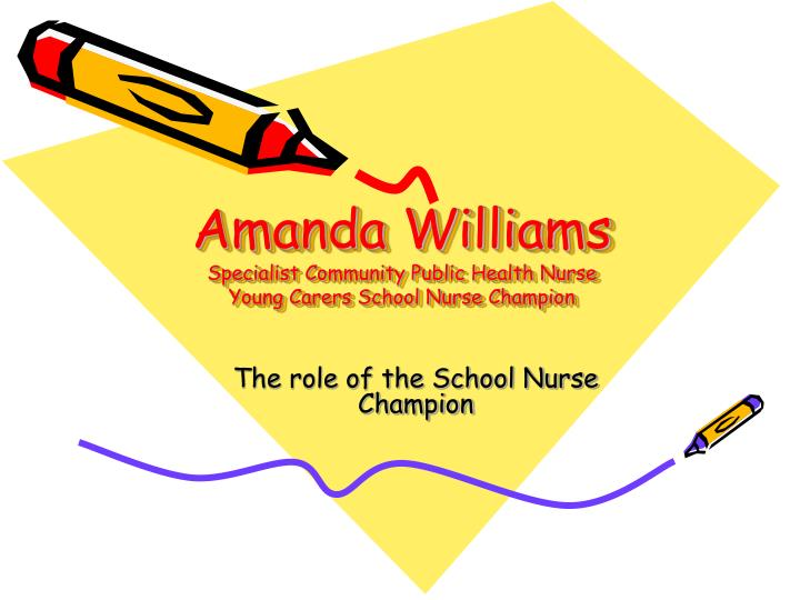 Amanda williams specialist community public health nurse young carers school nurse champion