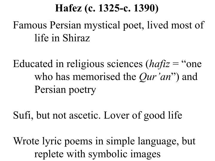 Hafez (c. 1325-c. 1390)