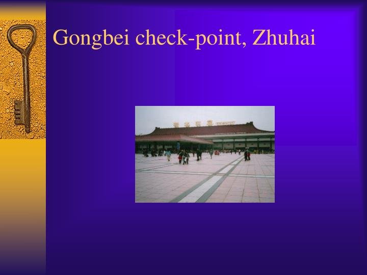 Gongbei check-point, Zhuhai