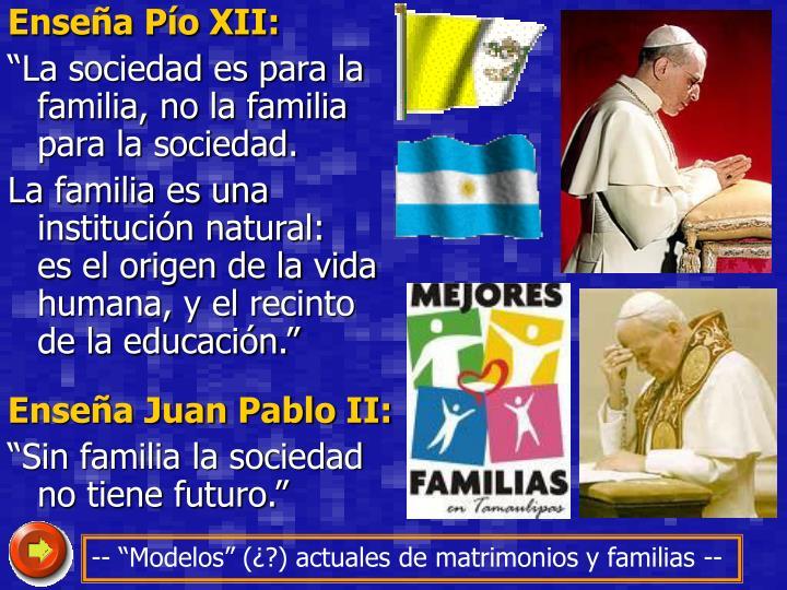 Enseña Pío XII:
