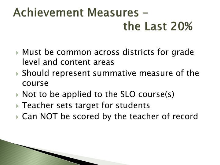 Achievement Measures –