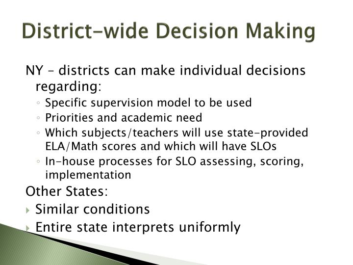 District-wide Decision Making