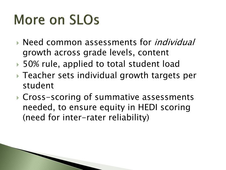 More on SLOs