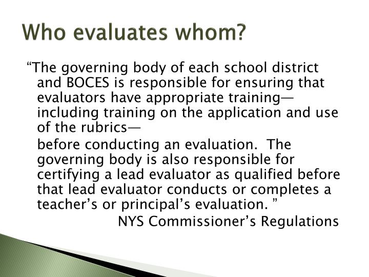 Who evaluates whom?
