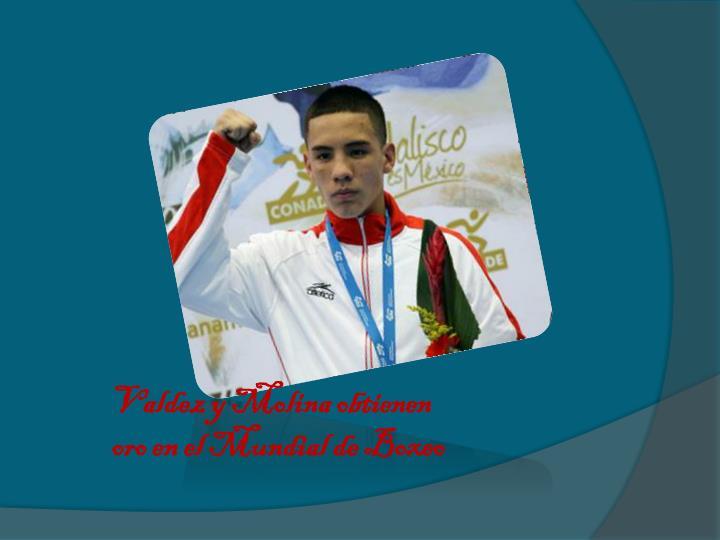 Valdez y Molina obtienen oro en el Mundial de Boxeo