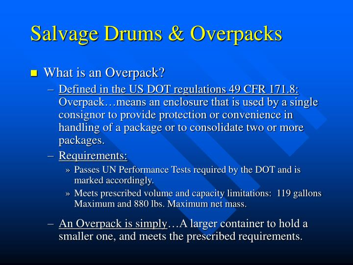 Salvage drums overpacks