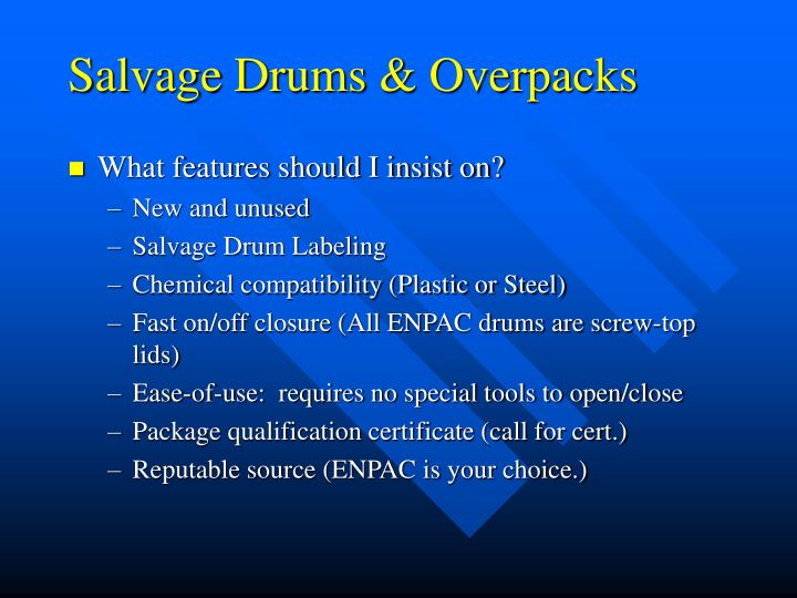 Salvage Drums & Overpacks