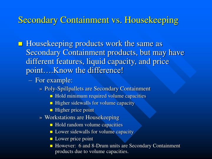 Secondary Containment vs. Housekeeping