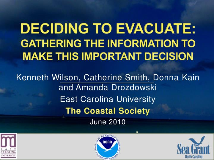 Deciding to evacuate gathering the information to make this important decision