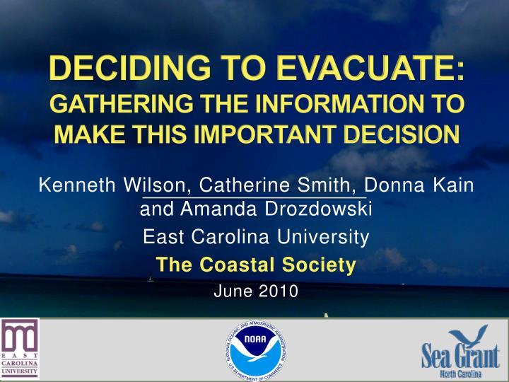 DECIDING TO EVACUATE: