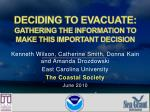 deciding to evacuate gathering the information to make this important decision1