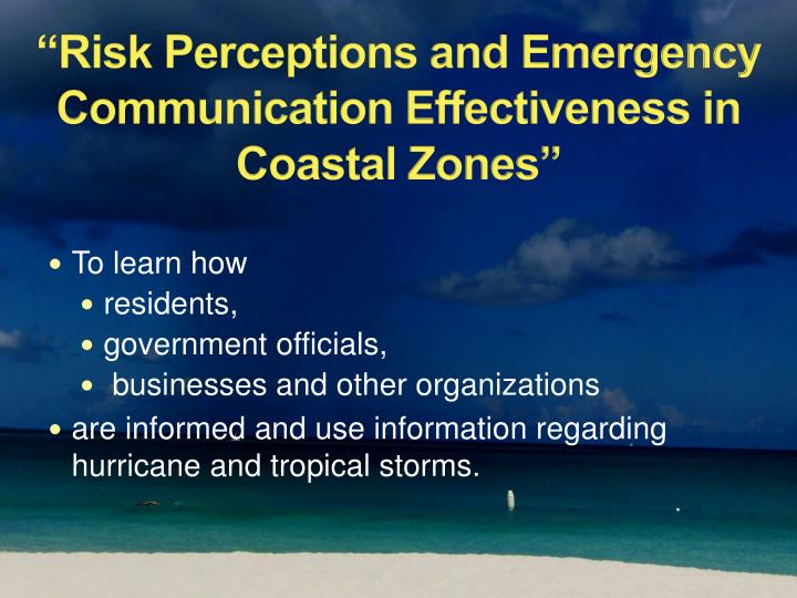 Risk perceptions and emergency communication effectiveness in coastal zones