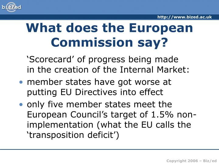 What does the European Commission say?