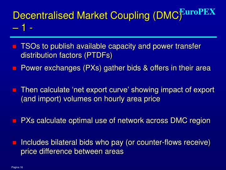 Decentralised Market Coupling (DMC) – 1 -