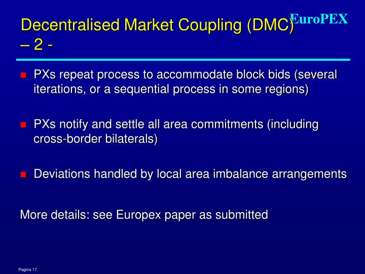 Decentralised Market Coupling (DMC) – 2 -