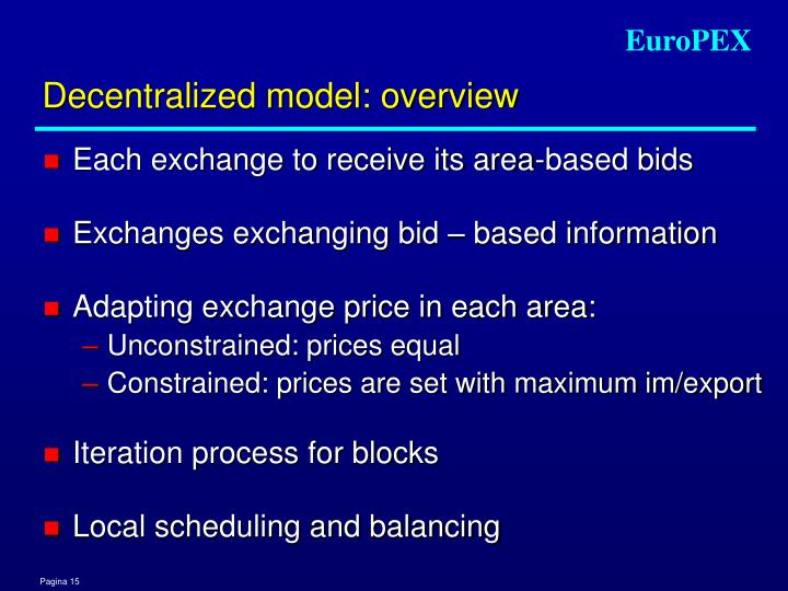 Decentralized model: overview