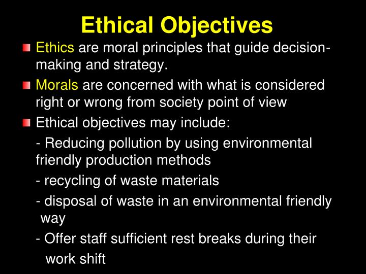 Ethical Objectives