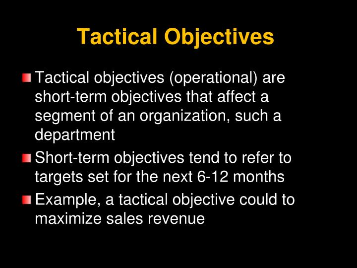 Tactical Objectives