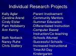 individual research projects