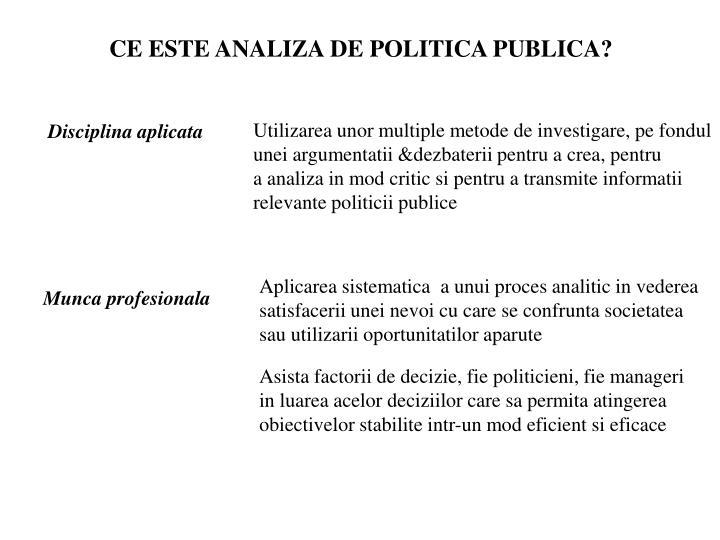 CE ESTE ANALIZA DE POLITICA PUBLICA?