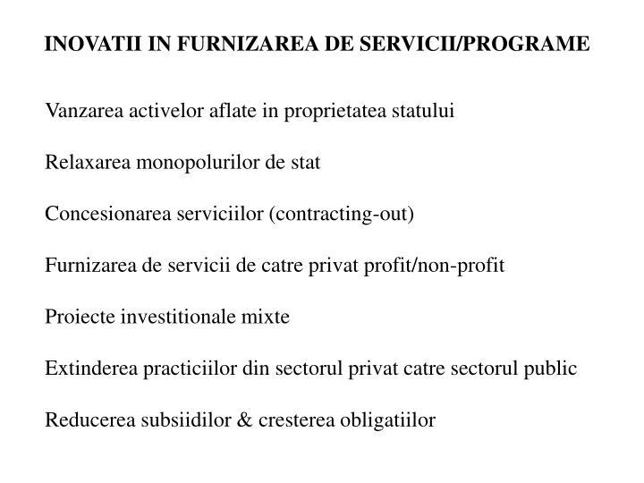 INOVATII IN FURNIZAREA DE SERVICII/PROGRAME