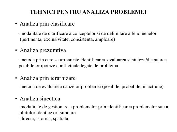 TEHNICI PENTRU ANALIZA PROBLEMEI