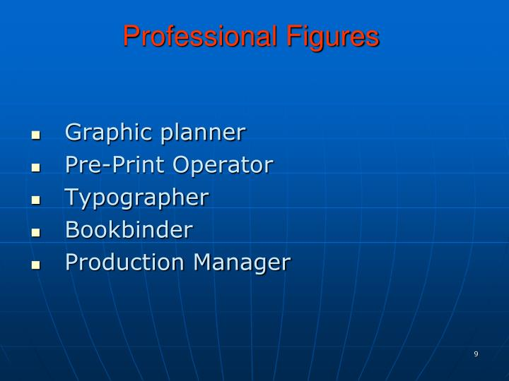 Professional Figures