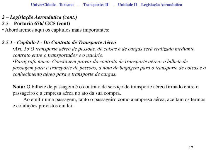 UniverCidade - Turismo    -    Transportes II    -    Unidade II – Legislação Aeronáutica