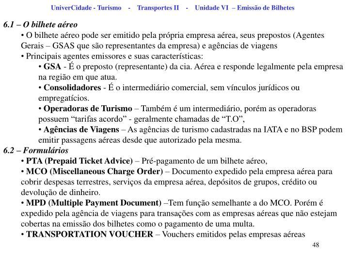 UniverCidade - Turismo    -    Transportes II    -    Unidade VI  – Emissão de Bilhetes