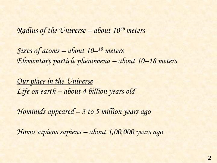 Radius of the Universe – about 10