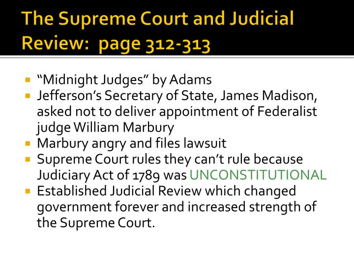The Supreme Court and Judicial Review:  page 312-313