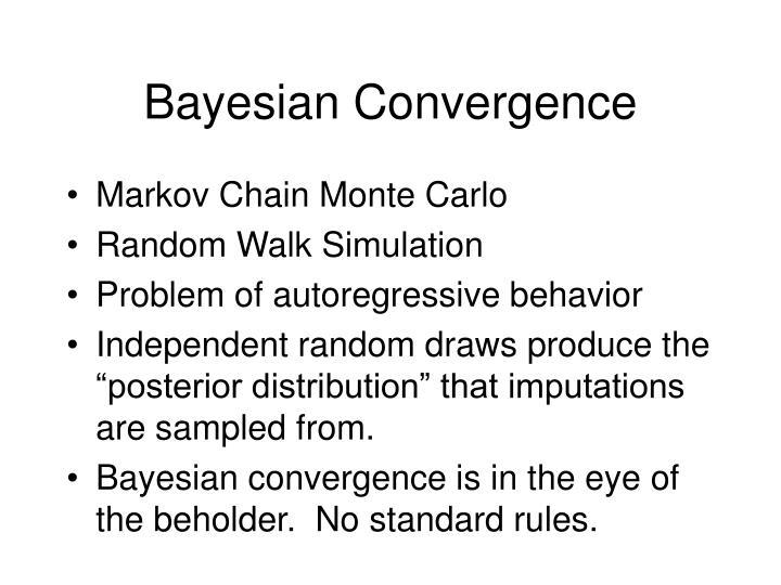Bayesian Convergence