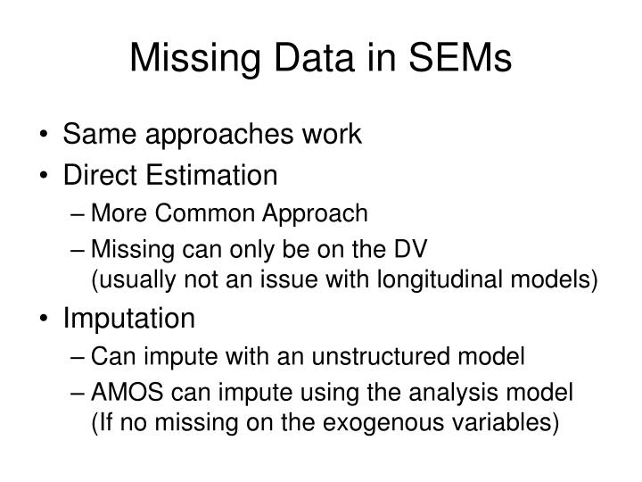 Missing Data in SEMs