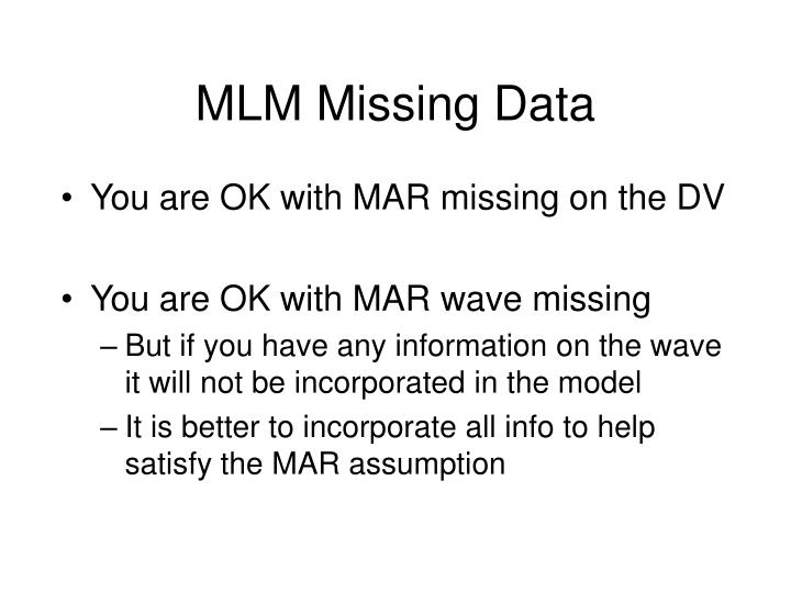 MLM Missing Data