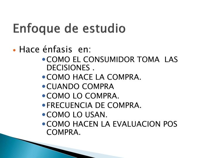 Enfoque de estudio