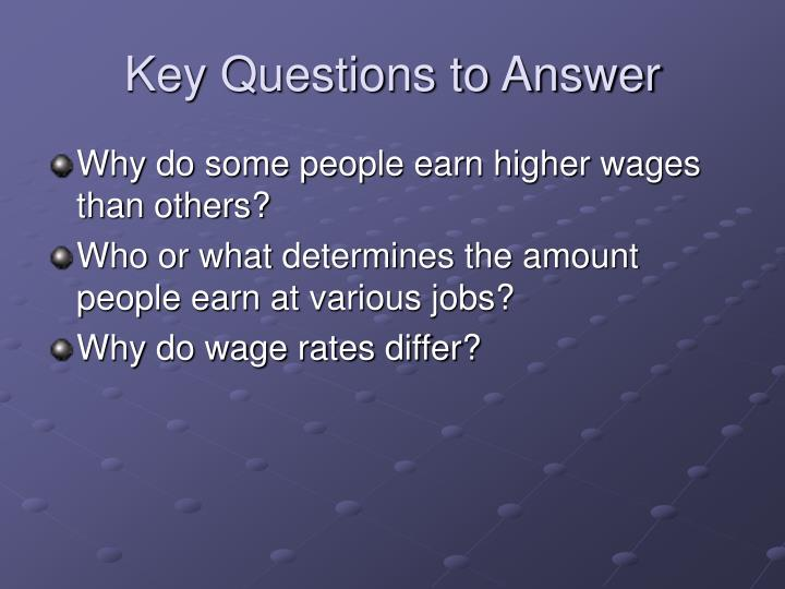 Key Questions to Answer
