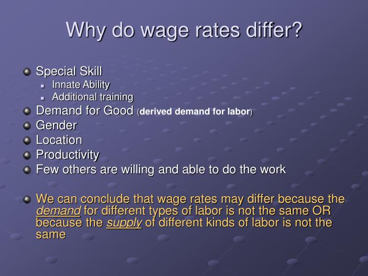 Why do wage rates differ?