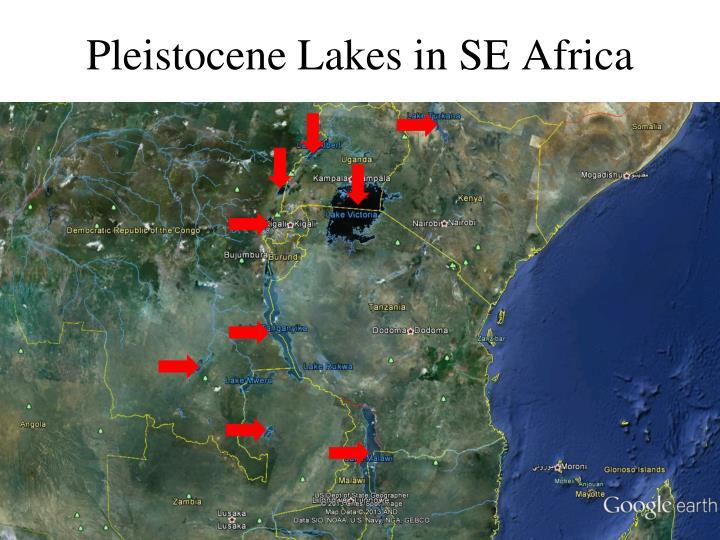 Pleistocene Lakes in SE Africa