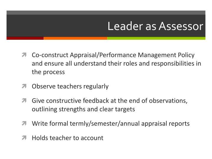 Leader as Assessor