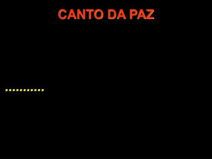CANTO DA PAZ