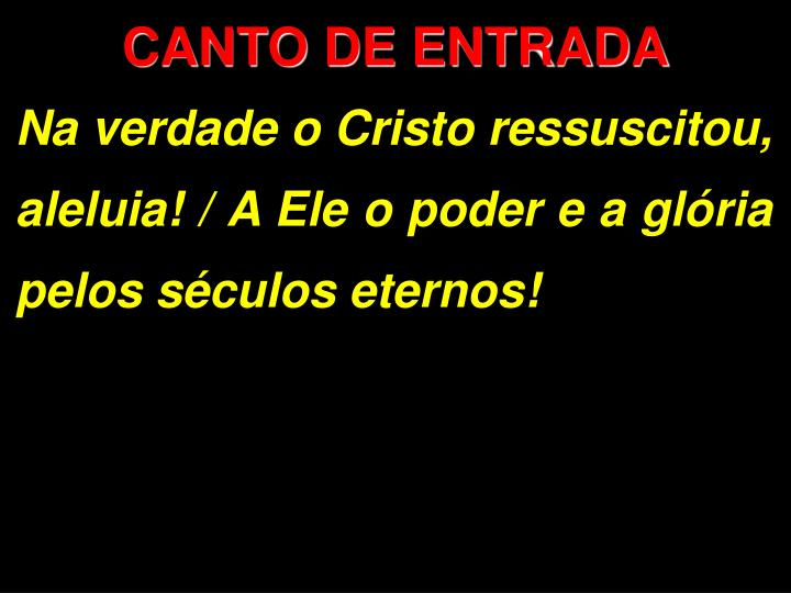 CANTO DE ENTRADA