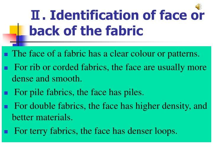 Ⅱ. Identification of face or back of the fabric