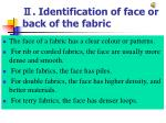 identification of face or back of the fabric