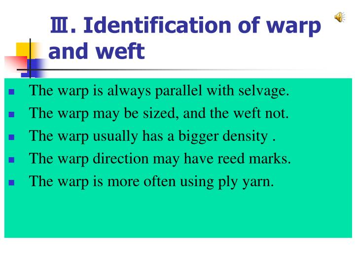 Ⅲ. Identification of warp and weft