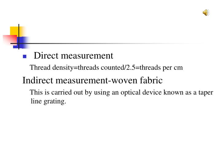 Direct measurement
